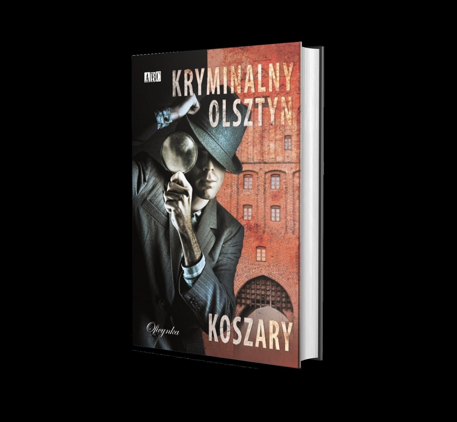 Kryminalny Olszytn - Koszary