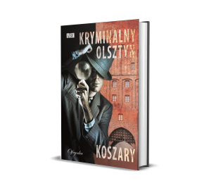 Kryminalny Olsztyn - Koszary