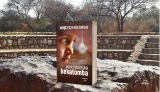Niezwykle rzeczowa recenzja Meksykańskiej hekatomby